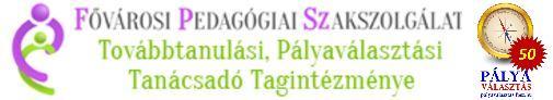 Fővárosi Pedagógiai Szakszolgálat Továbbtanulási és Pályaválasztási Tanácsadó Tagintézménye